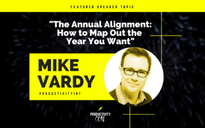 The Annual Alignment with Mike Vardy